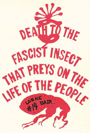 Catalog 14: Death to the Facist Insect That Preys on the Life of the People