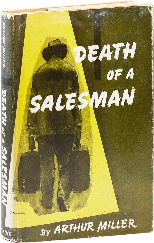 Death of A Salesman. Certain private conversations in two acts and a requiem. Arthur MILLER.