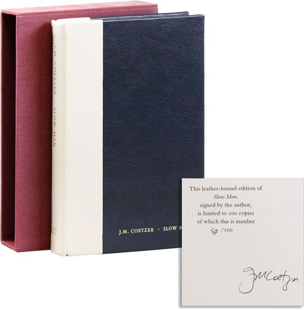 Slow Man [Limited Edition, Signed]. J. M. COETZEE.