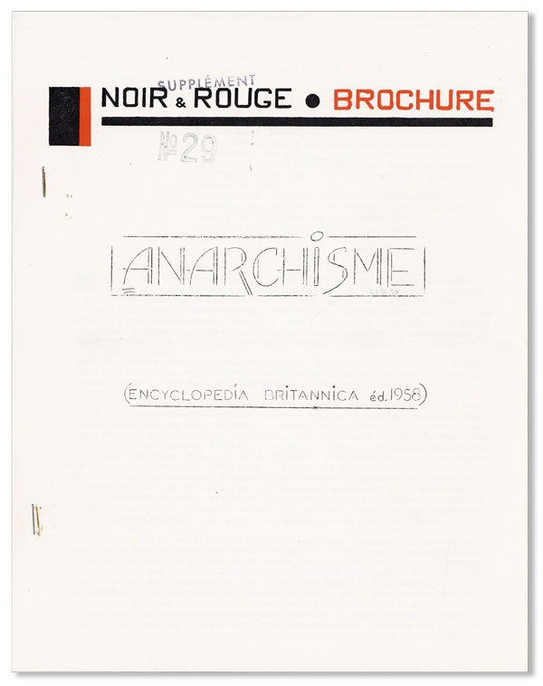 Noir & Rouge Brochure, Supplement 29: Anarchisme (Encyclopedia Britannica ed. 1958). ANARCHISM, NOIR, ROUGE, SIXTIES.