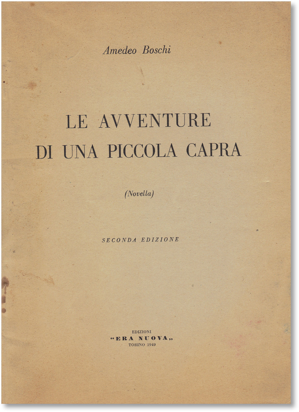 Le Avventure di Una Piccola Capra (Novella). ANARCHISM, Amedeo BOSCHI, FICTION.