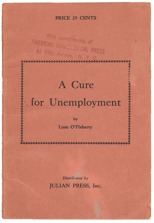 A Cure for Unemployment. Liam O'FLAHERTY.