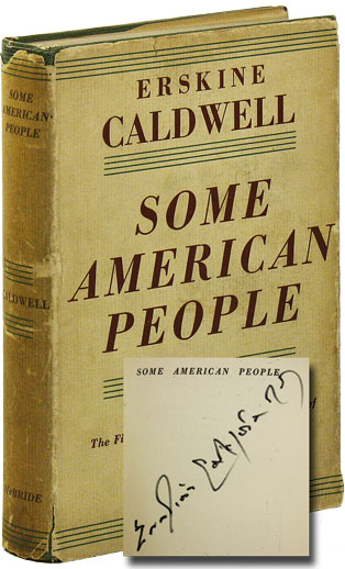 Some American People. Erskine CALDWELL.