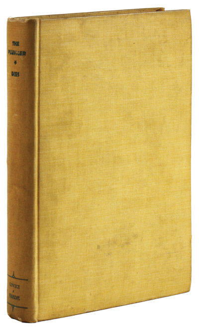 The Plunger: A Tale of the Wheat Pit. SOCIAL FICTION, Edward Jerome DIES, STOCK MARKET.