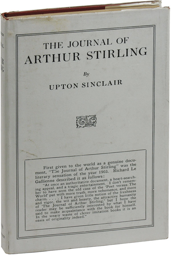 "The Journal of Arthur Stirling - ""The Valley of the Shadow"" RADICAL FICTION, Upton SINCLAIR."