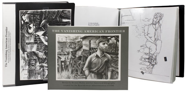 The Vanishing American Frontier: Bernarda Bryson Shahn and her historical lithographs created for the Resettlement Administration of FDR