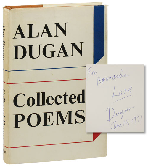 Collected Poems. Alan DUGAN.