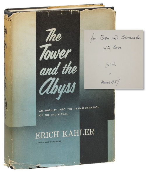 The Tower and the Abyss: an Inquiry into the Transformation of the Individual. Erich KAHLER.