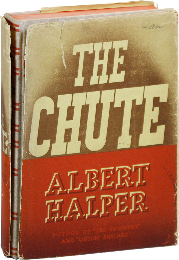 The Chute. RADICAL, PROLETARIAN LITERATURE.