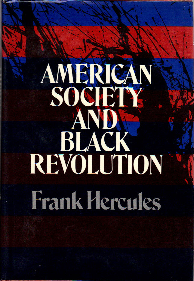 American Society and Black Revolution. AFRICAN AMERICANS, Frank HERCULES.