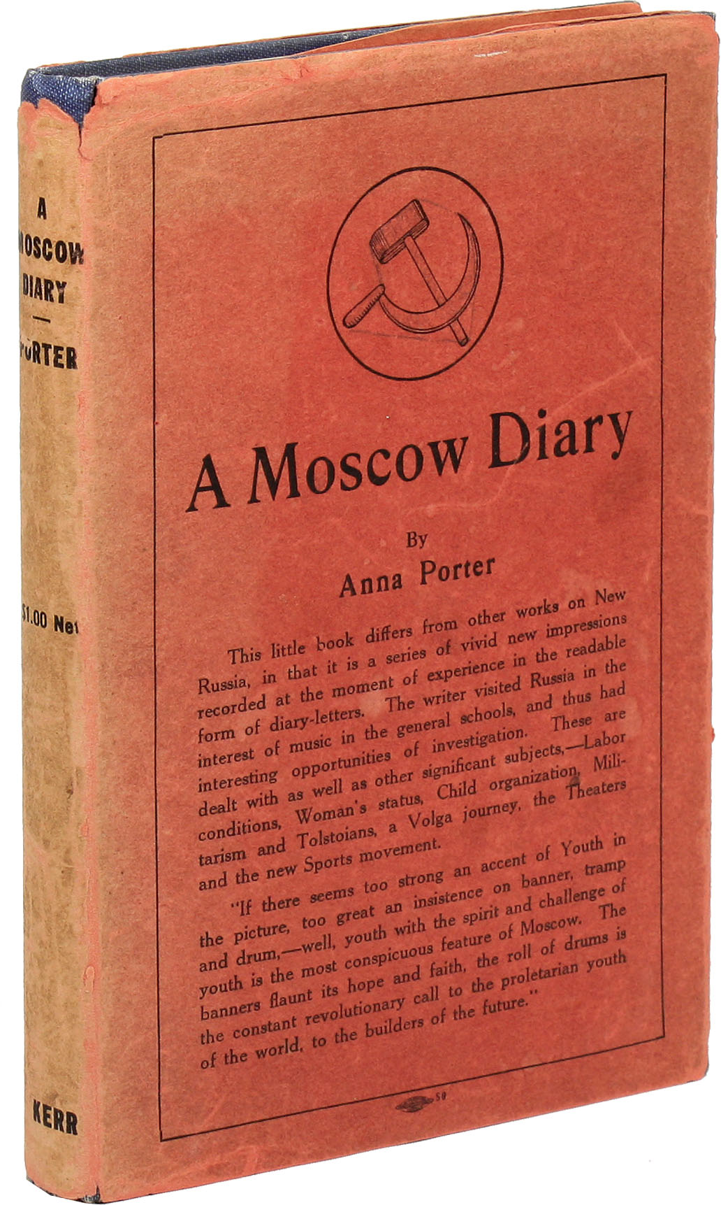 A Moscow Diary. COMMUNISTS, Anna PORTER.