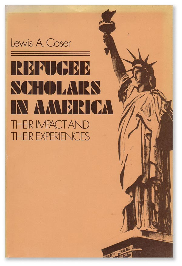Refugee Scholars in America: Their Impact and Their Experiences. GERMAN EXILE LITERATURE, Lewis A. COSER.