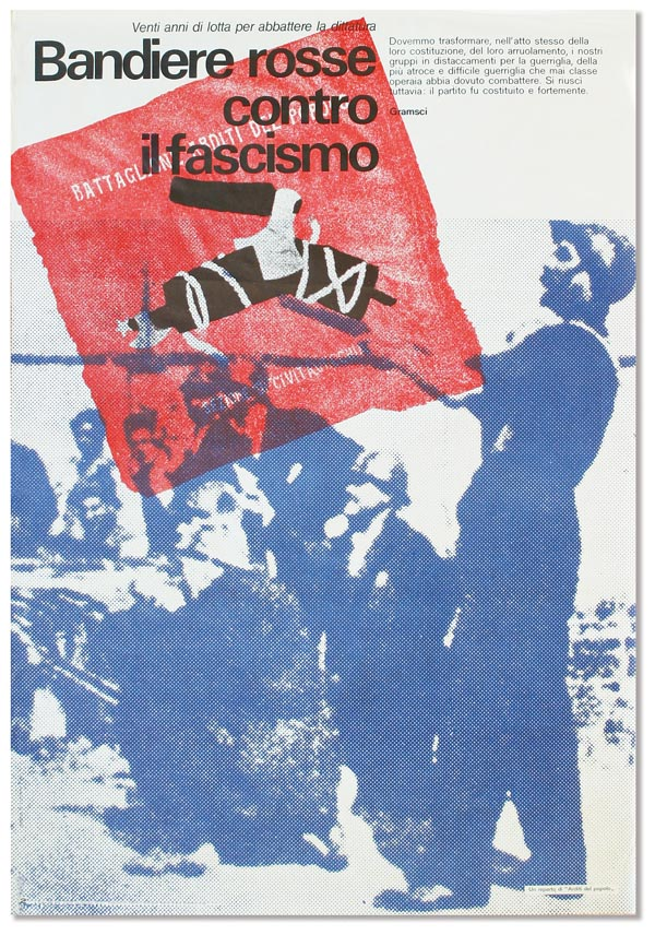"Original lithographed poster: Venti anni di lotta per abbattere la dittatura - Bandiere rosse contro il fascismo [""Twenty years of struggle against dictatorship - Red Flags Against Fascism!""]. COMMUNISM - ITALY - PARTITO COMMUNISTA ITALIANO, Luciano PRATI."