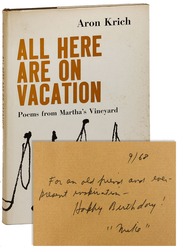 All Here Are On Vacation. Poems from Martha's Vineyard. Aron KRICH.