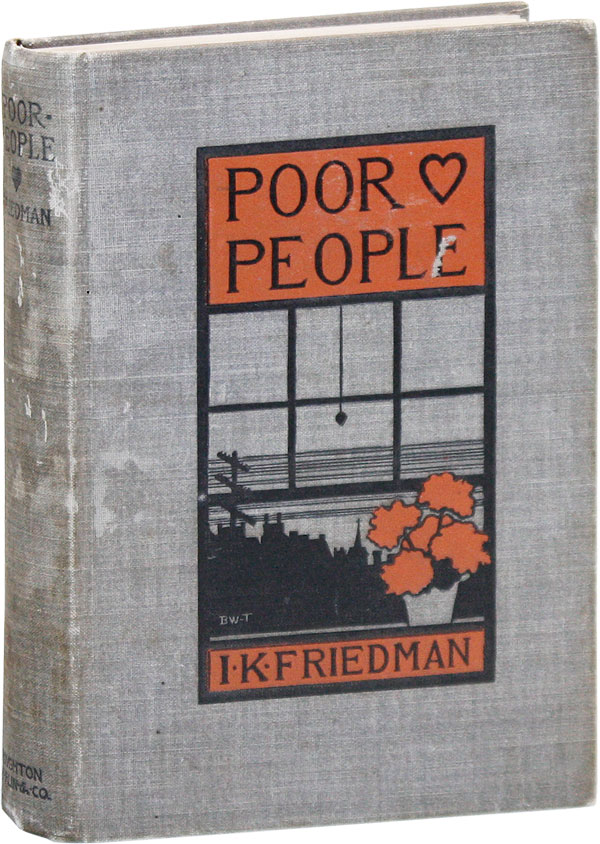 Poor People. RADICAL, PROLETARIAN LITERATURE, Isaac Kahn.