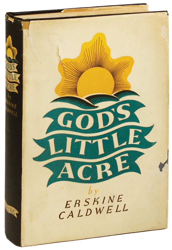 God's Little Acre. Erskine CALDWELL.