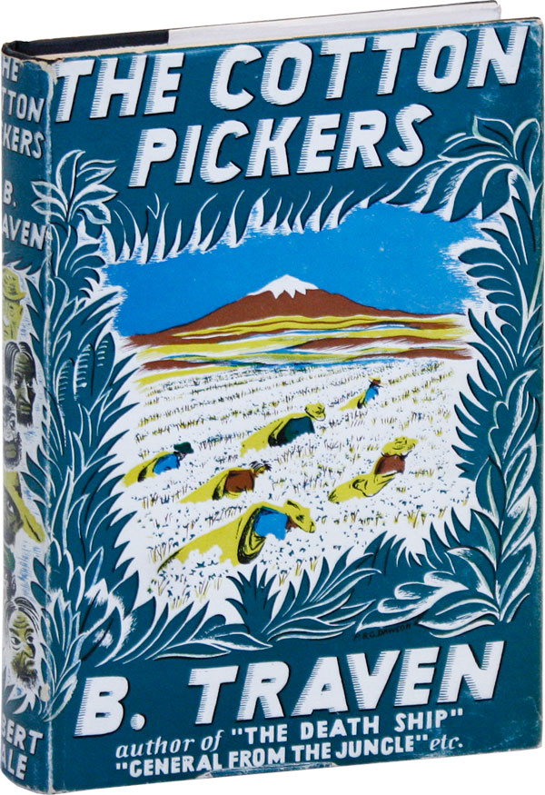 The Cotton Pickers. B. TRAVEN.