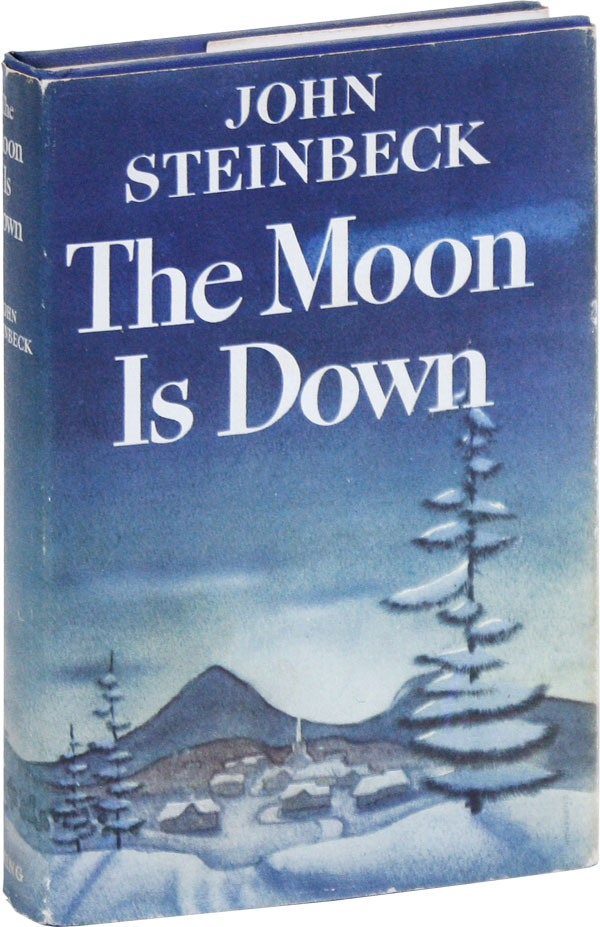 The Moon Is Down [First Issue]. John STEINBECK.