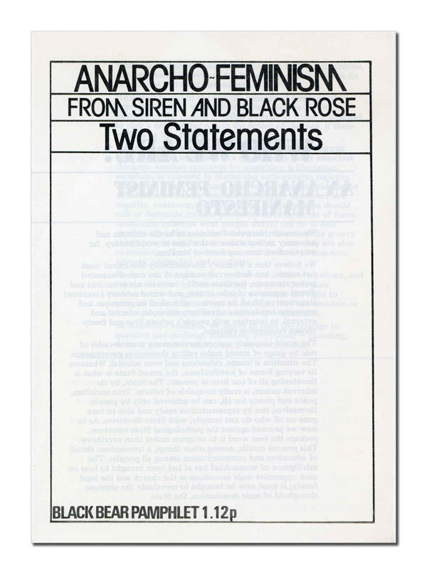 Anarcho-Feminism From Siren and Black Rose: Two Statements. Black Bear Collective.