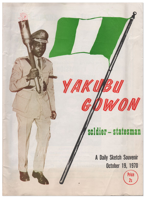 Yakubu Gowon: Soldier-Statesman. A Daily Sketch Souvenir, October 19, 1970. Authors.
