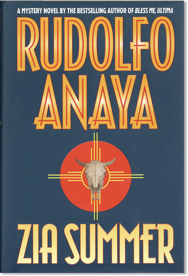 Zia Summer [Review Copy]. Rudolfo ANAYA.