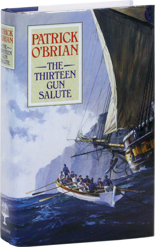 The Thirteen Gun Salute. Patrick O'BRIAN.