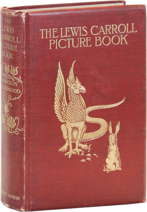The Lewis Carroll Picture Book: A Selection from the Unpublished Writings and Drawings of Lewis Carroll, Together with Reprints from Scarce and Unacknowledged Work. Lewis CARROLL, Stuart Dodgson COLLINGWOOD.