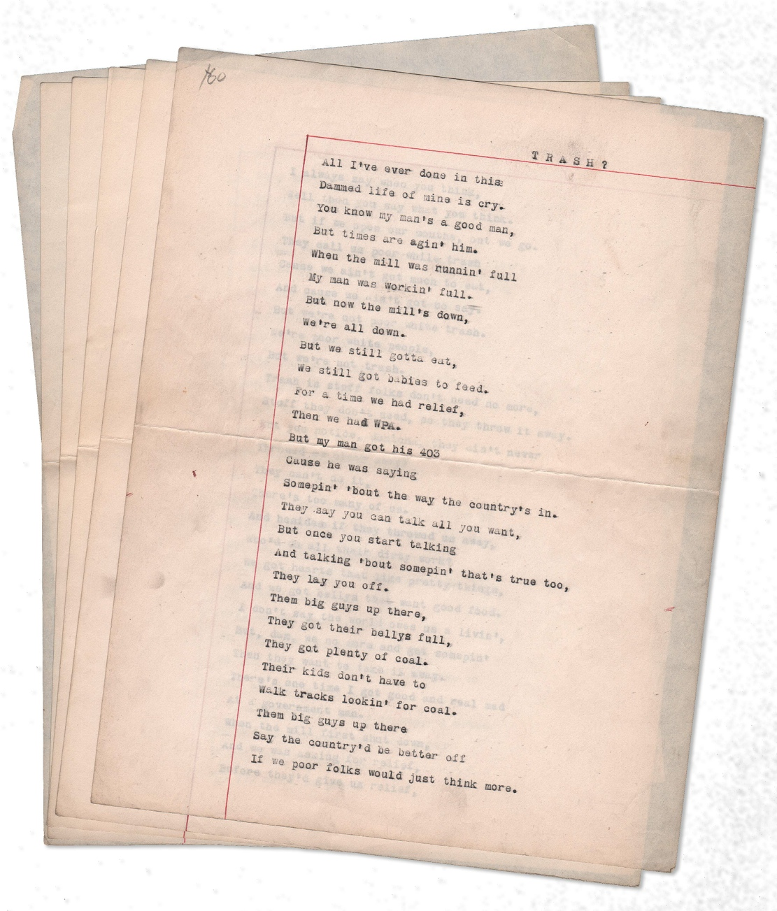 """""""Trash?"""" [Anonymous manuscript poem of 149 lines (5pp) in the voice of a Depression-era refugee]. RADICAL, PROLETARIAN LITERATURE."""