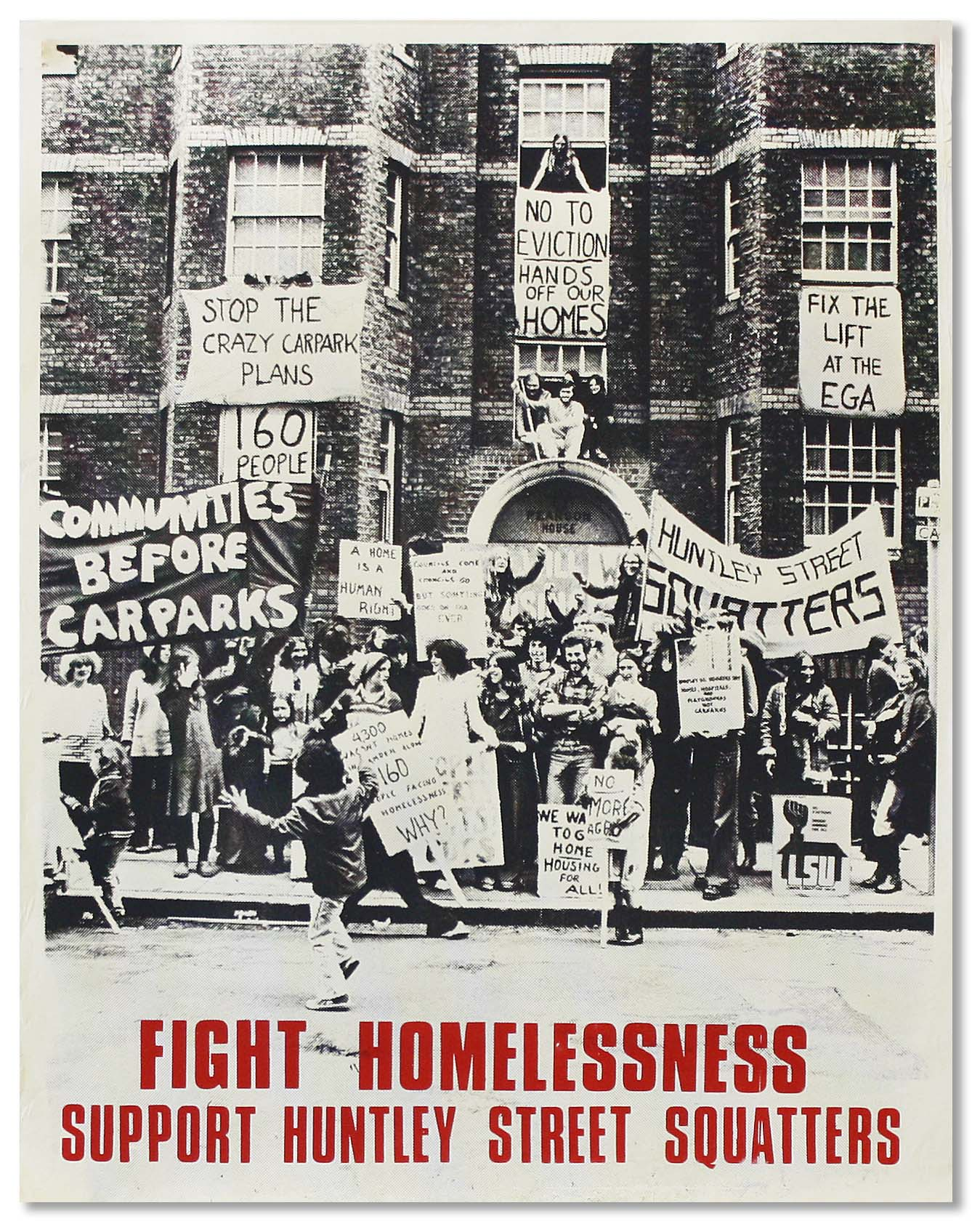 """Original Poster: """"Fight Homelessness - Support Huntley Street Squatters"""" LONDON SQUATTERS' UNION."""