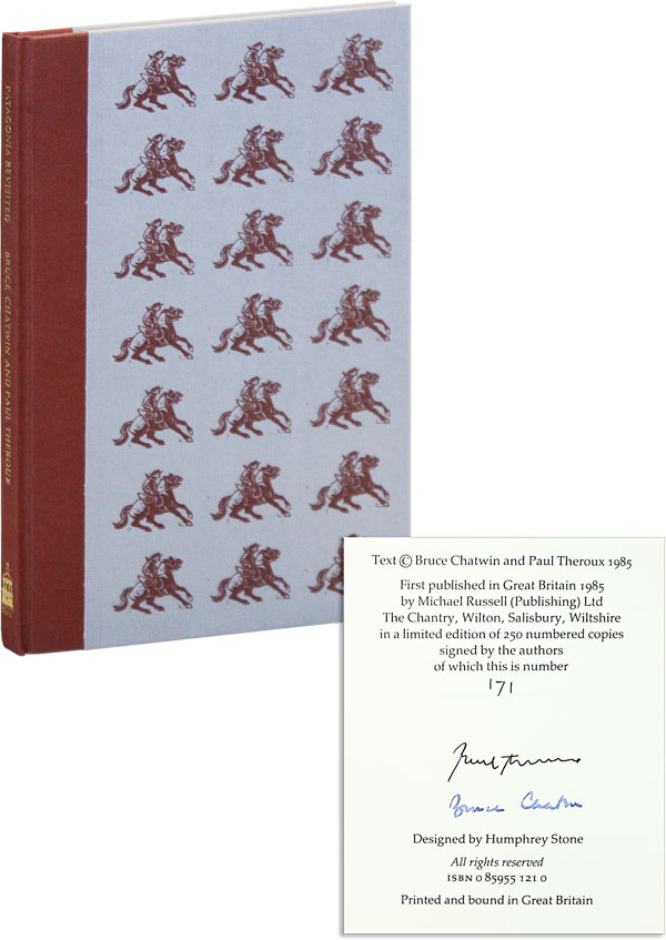 Patagonia Revisited [Limited Edition, Signed]. Bruce CHATWIN, Paul THEROUX.