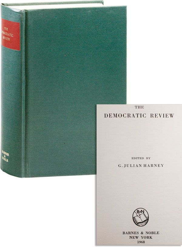 The Democratic Review of British and Foreign Politics, History, & Literature (vols I & II, May 1849 - September 1850). Reprint edition. G. Julian Harney.
