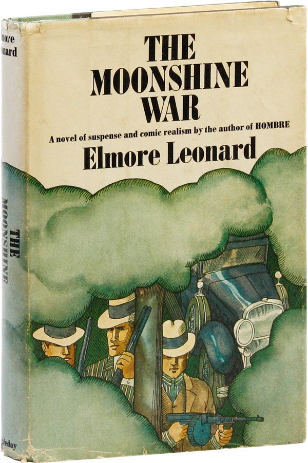 The Moonshine War [Signed Bookplate Laid in]. Elmore LEONARD.