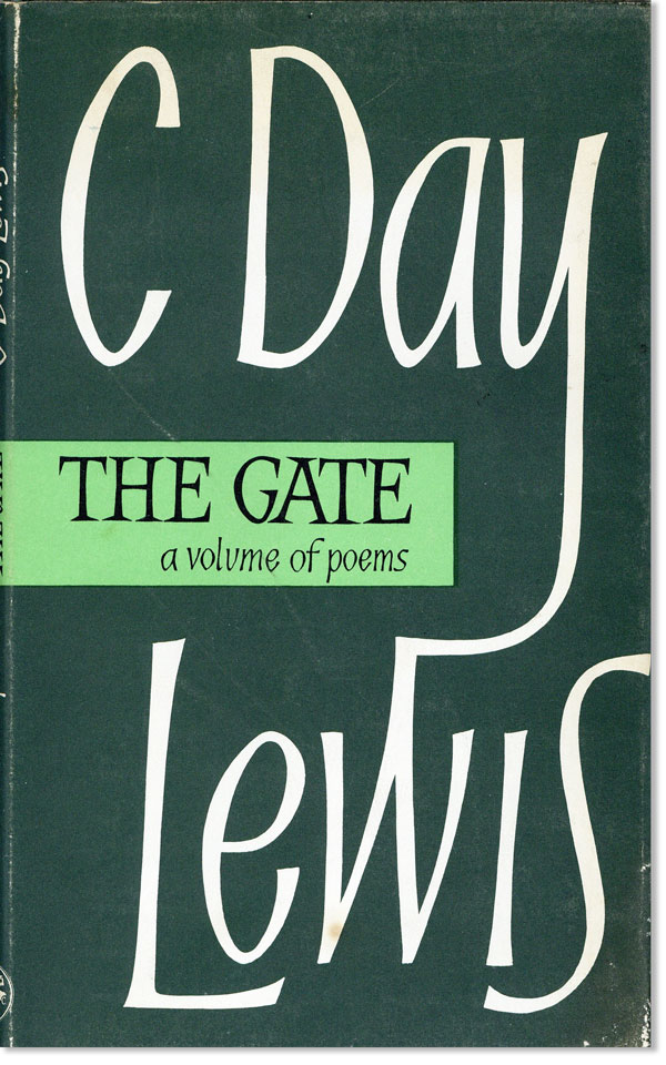 The Gate and Other Poems. C. DAY LEWIS.