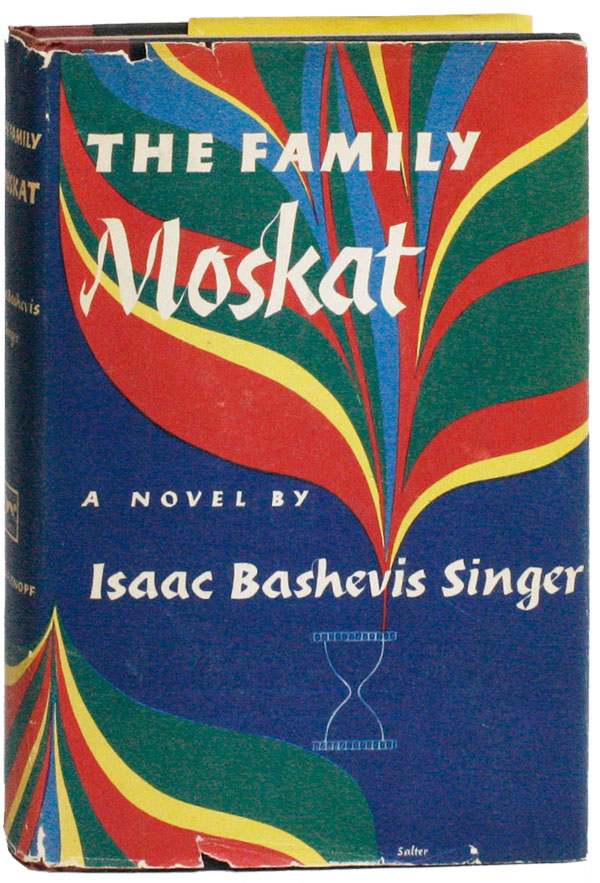 The Family Moskat. Isaac Bashevis SINGER, trans A H. Gross.