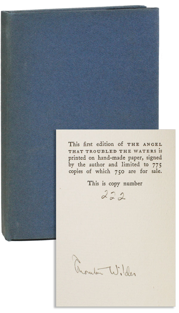 The Angel that Troubled the Waters and Other Plays [Limited Edition, Signed]. Thornton WILDER.