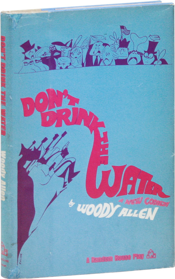 Don't Drink the Water. Woody ALLEN.