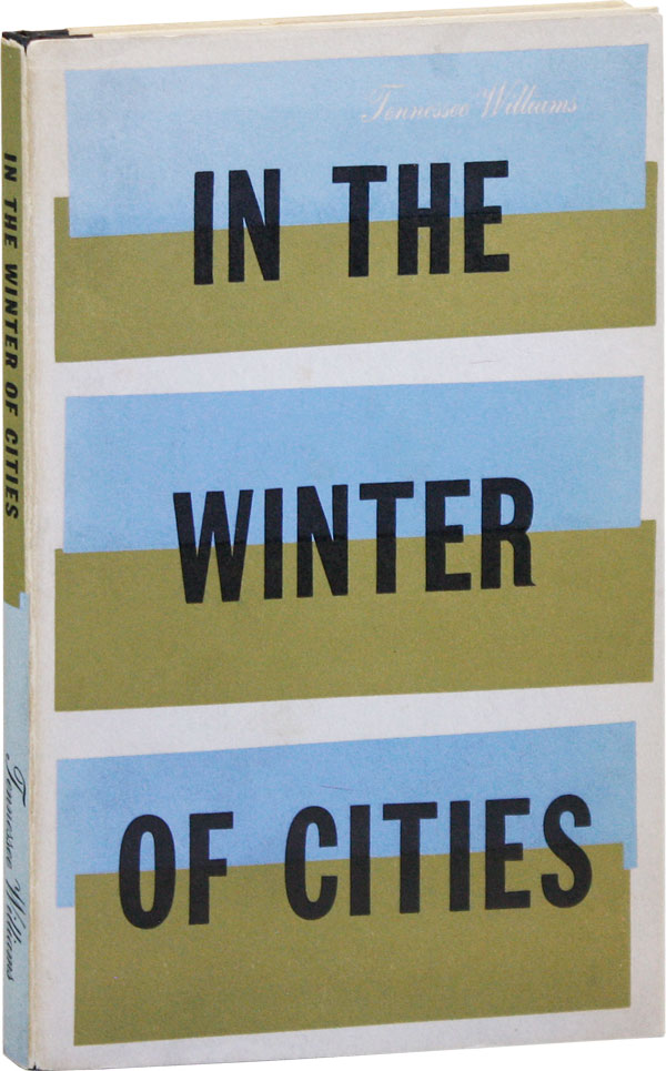 In The Winter Of Cities. Tennessee WILLIAMS.