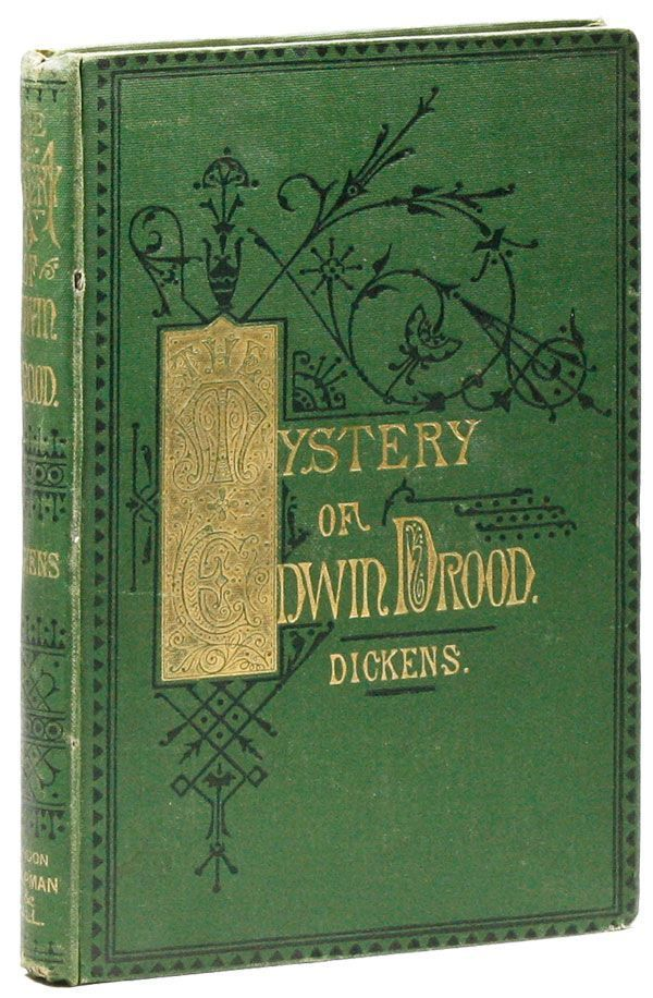 The Mystery of Edwin Drood. Charles DICKENS, S L. Fields.