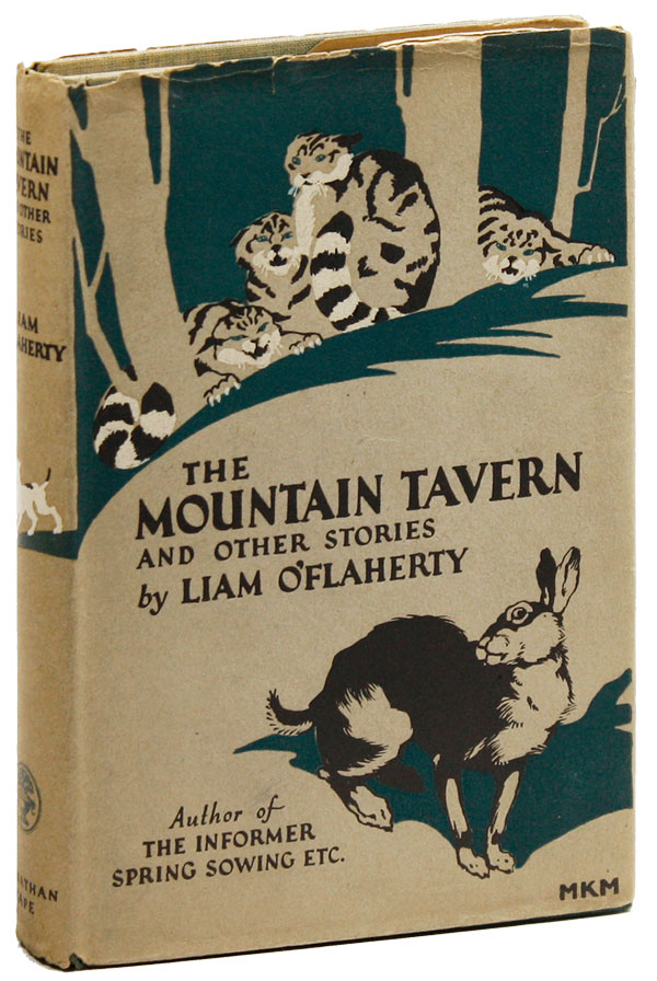 The Mountain Tavern and Other Stories. Liam O'FLAHERTY.