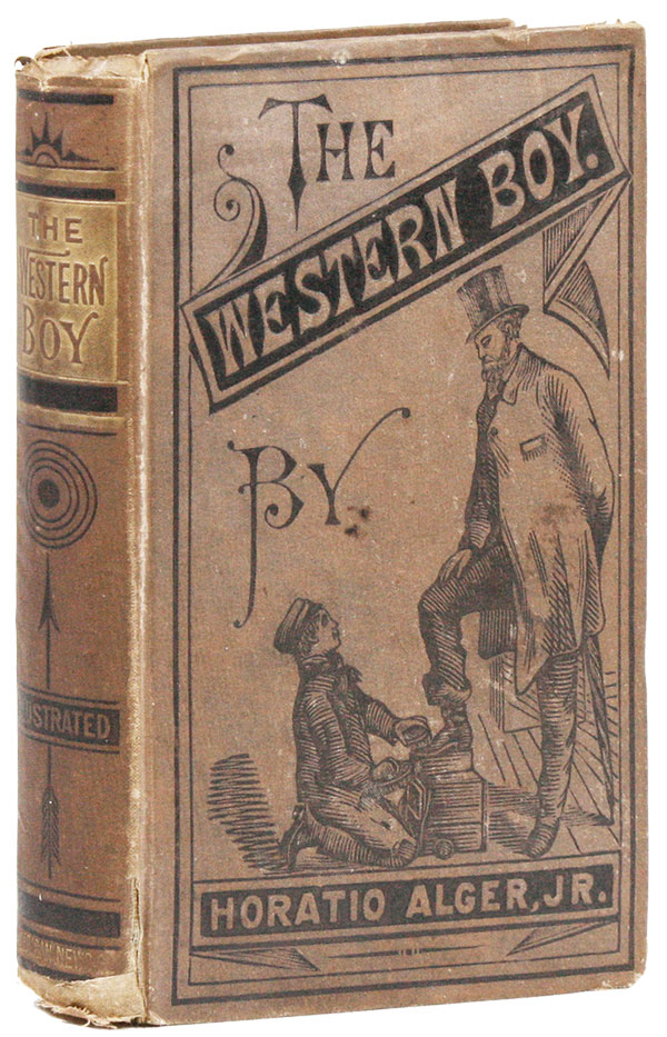 The Western Boy; or, The Road to Success. Horatio ALGER, Jr.
