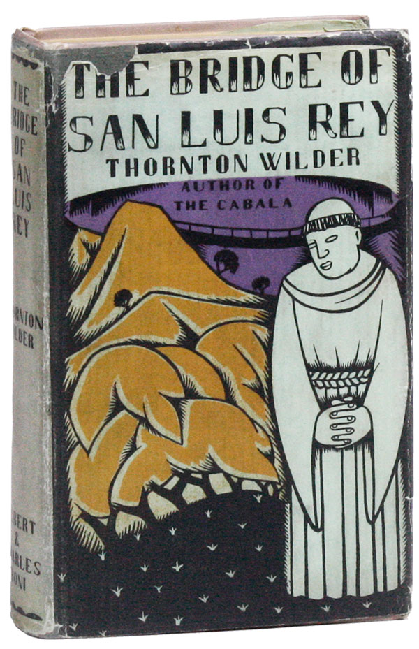 The Bridge of San Luis Rey. Thornton WILDER, illus Amy Drevenstedt.