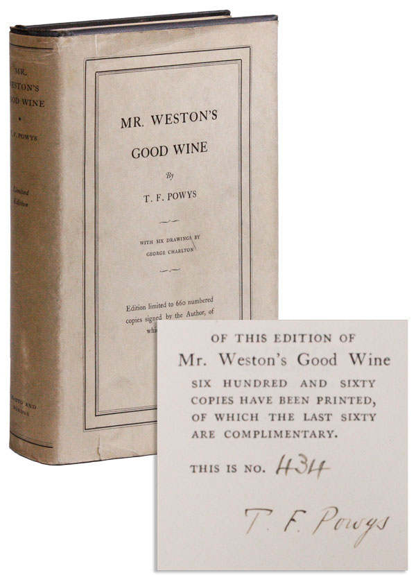Mr. Weston's Good Wine [Limited Edition, Signed]. T. F. POWYS, George Charlton.
