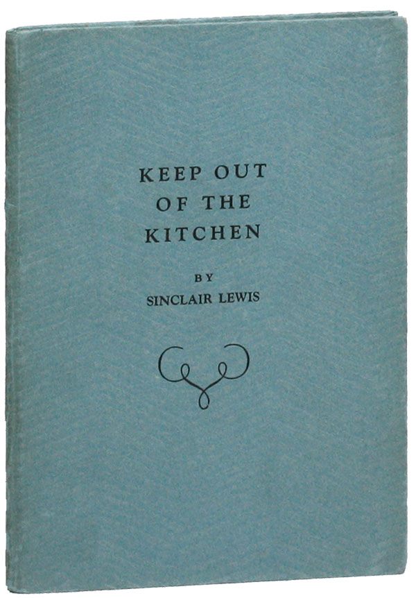Keep Out of the Kitchen. Sinclair LEWIS.