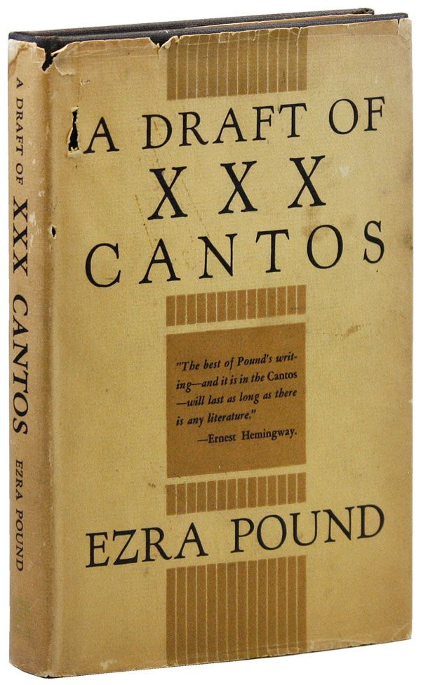 A Draft of XXX Cantos. Ezra POUND.