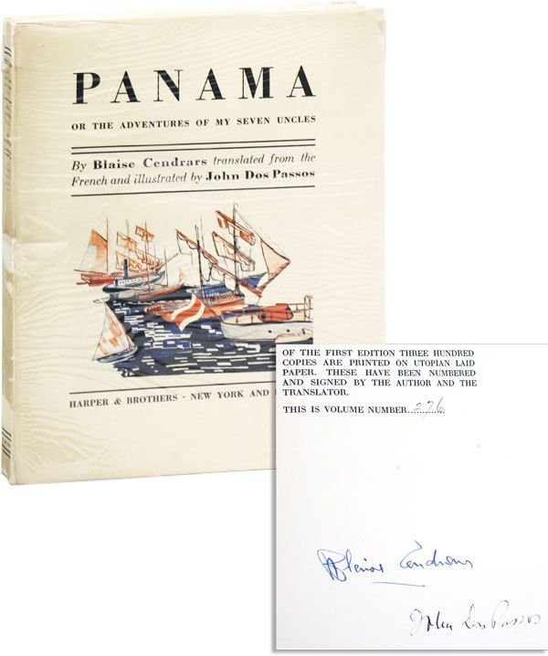 Panama; or, The Adventures of My Seven Uncles [Limited Edition, Signed]. Blaise CENDRARS, trans John Dos Passos.