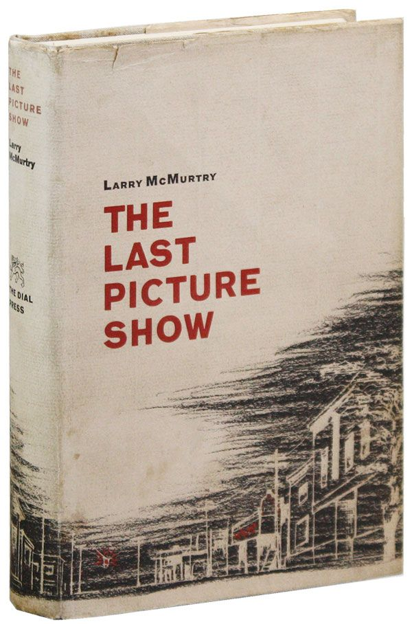 The Last Picture Show [Signed Bookplate Laid in]. Larry McMURTRY.
