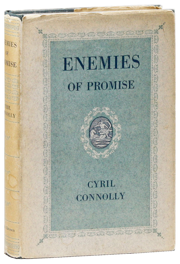 Enemies of Promise [Review Copy]. Cyril CONNOLLY.