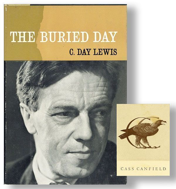 The Buried Day [Publisher's Copy]. C. DAY LEWIS.