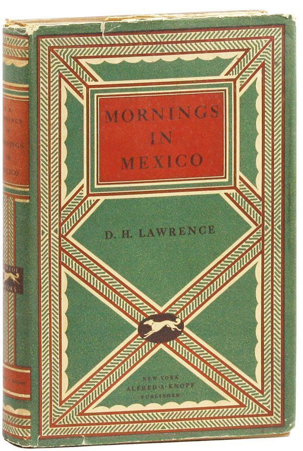 Mornings in Mexico. D. H. LAWRENCE.