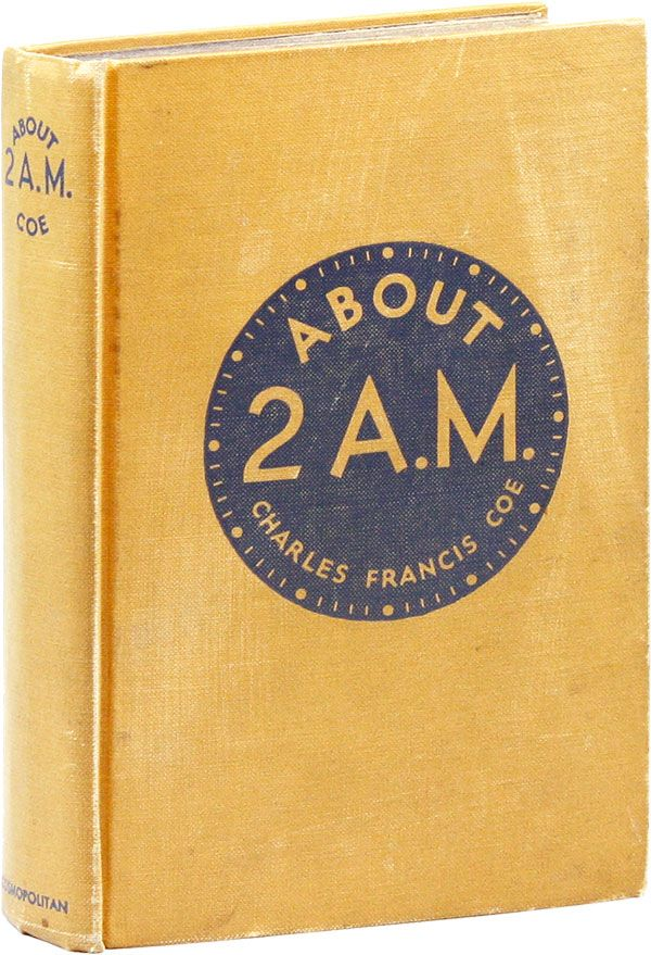 About 2 A.M. Charles Francis COE.